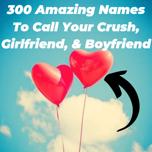 How to call your crush names